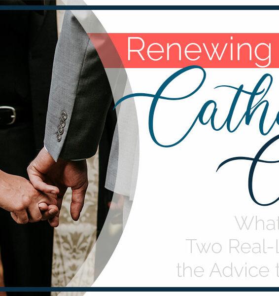 Renewing Vows at Catholic Church