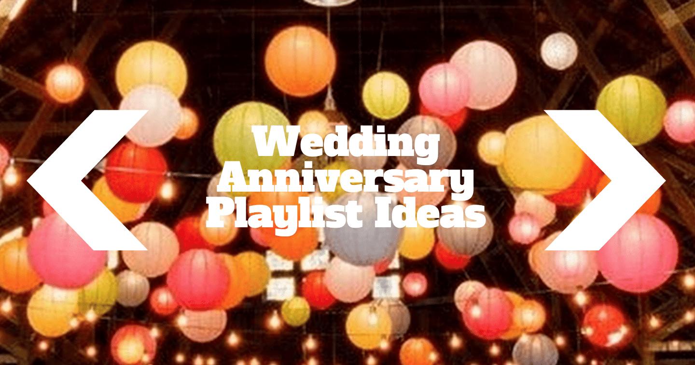 anniversary playlist ideas