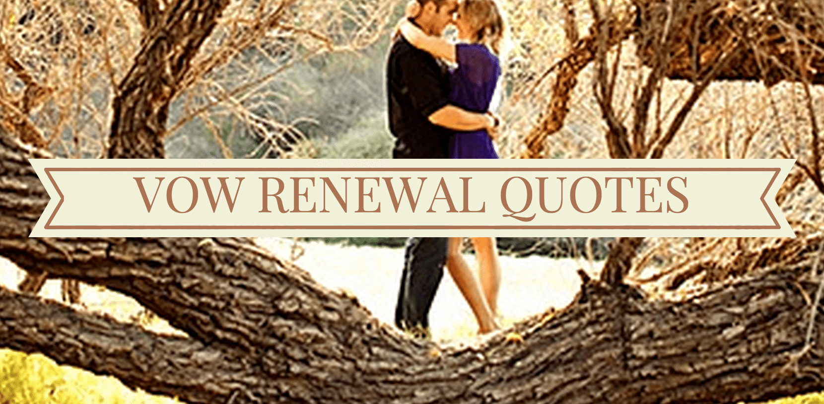 Awesome Vow Renewal Quotes