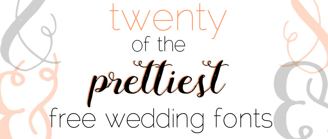 Prettiest Free Wedding Fonts | PreOwnedWeddingDresses.com