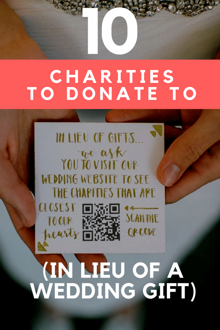 10 Charities to Donate To (in Lieu of a Wedding Gift)