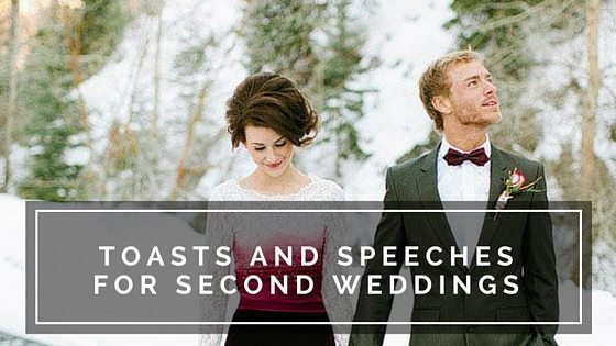 Toasts and Speeches for Second Weddings